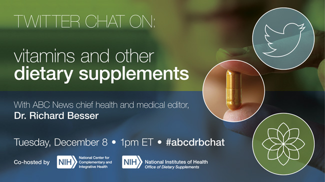 Twitter Chat on Vitamins and Other Dietary Supplements - December 8, 1 p.m., Eastern Time
